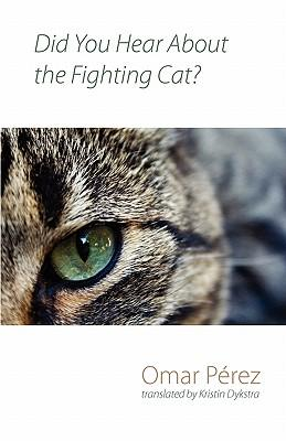 Did You Hear About the Fighting Cat?