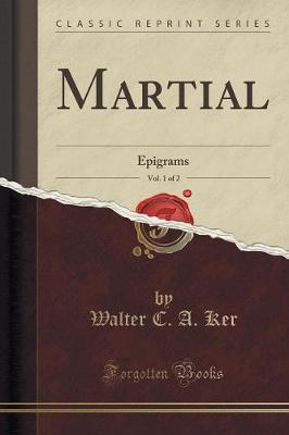 Martial, Vol. 1 of 2