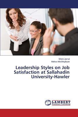 Leadership Styles on Job Satisfaction at Sallahadin University-Hawler