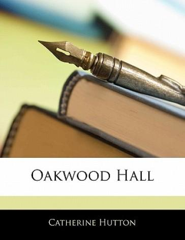 Oakwood Hall, Volume...