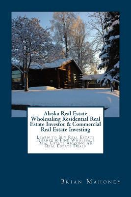 Alaska Real Estate W...