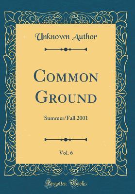 Common Ground, Vol. 6