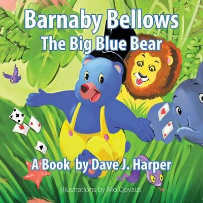 Barnaby Bellows the Big Blue Bear
