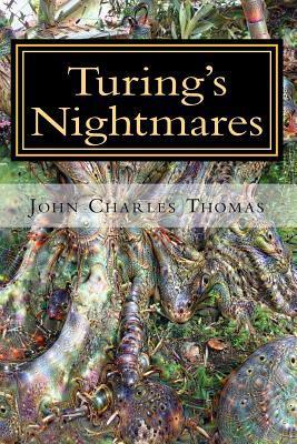 Turing's Nightmares