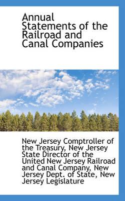 Annual Statements of the Railroad and Canal Companies