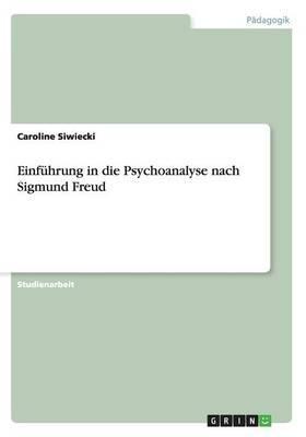 Einführung in die Psychoanalyse nach Sigmund Freud