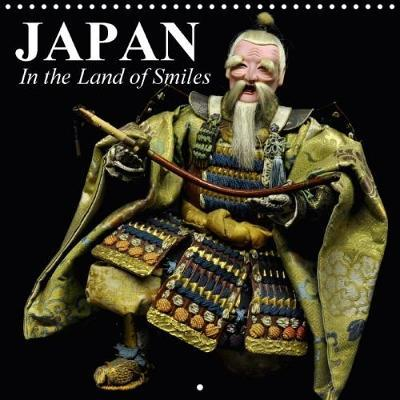 Japan In the land of smiles (Wall Calendar 2018 300 × 300 mm Square)