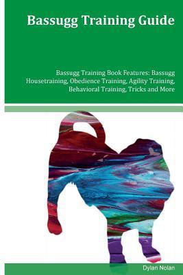 Bassugg Training Guide