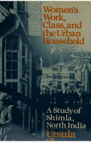 Women's Work, Class, and the Urban Household