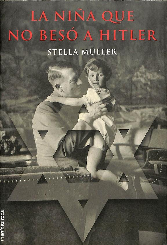 La niña que no besó a Hitler