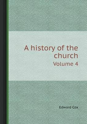 A History of the Church Volume 4