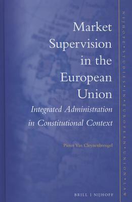 Market Supervision in the European Union