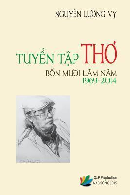 Tuyen Tap Tho Bon Muoi Lam Nam 1969-2014 Nguyen Luong Vy
