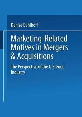 Marketing-related Motives in Mergers & Acquisitions