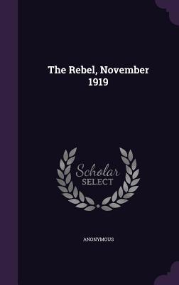 The Rebel, November 1919