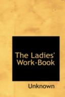 The Ladies' Work-Book