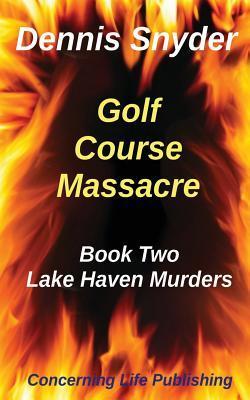 Golf Course Massacre