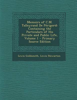 Memoirs of C.M. Talleyrand de Perigord