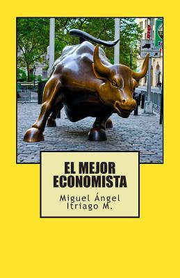 El mejor economista / The best economist