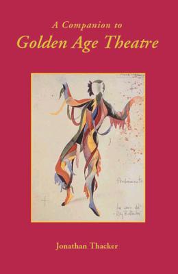 A Companion to Golden Age Theatre (235)