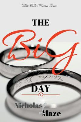 The BiG Day (White Collar Woman 3)