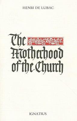The Motherhood of the Church