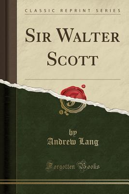 Sir Walter Scott (Cl...