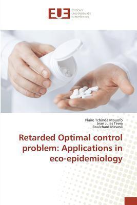 Retarded Optimal Control Problem