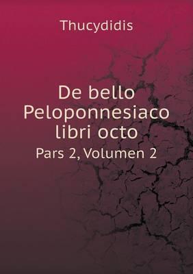 de Bello Peloponnesiaco Libri Octo Pars 2, Volumen 2