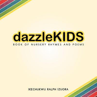 Dazzle-Kids Book of Nursery Rhymes and Poems
