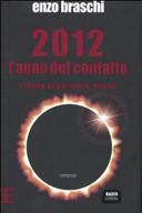2012 l'anno del contatto