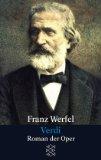 Verdi. Roman der Ope...