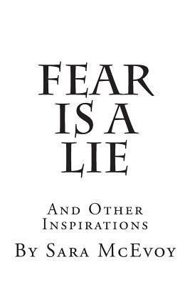 Fear Is a Lie