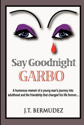 Say Goodnight Garbo