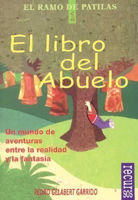 El Libro Del Abuelo / Grandfather's book