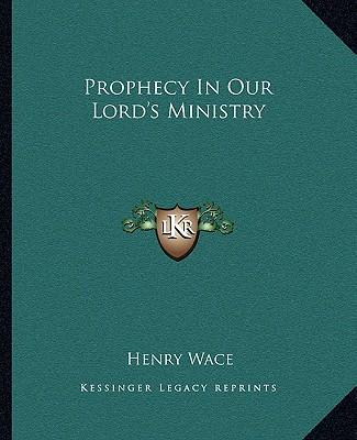 Prophecy in Our Lord's Ministry