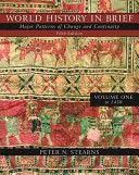 World History in Brief: to 1450, Chapters 1-15 v. 1