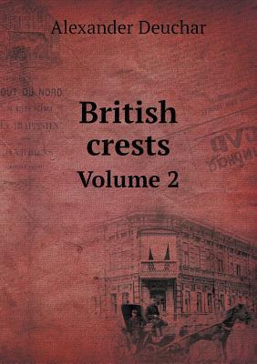 British Crests Volume 2