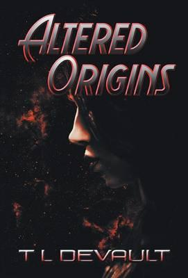 Altered Origins