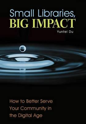 Small Libraries, Big Impact