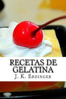 Recetas de Gelatina