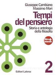 Tempi del pensiero: storia e antologia della filosofia - Vol. 2