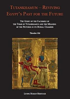 Tutankhamun-Reviving Egypt's Past for the Future