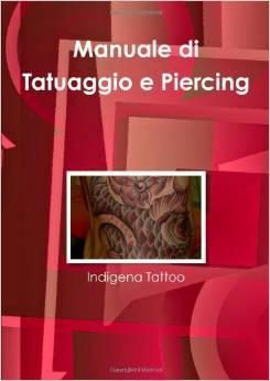 Manuale di Tattoo e Piercing