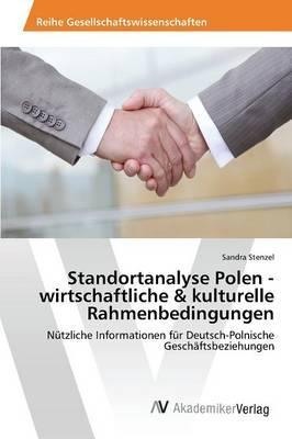 Standortanalyse Polen - wirtschaftliche & kulturelle Rahmenbedingungen