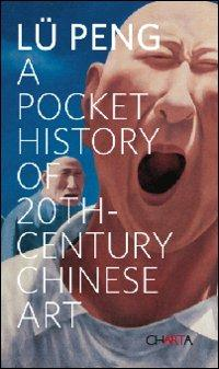 A pocket history of 20th century chinese art