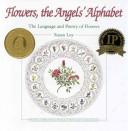Flowers, the Angels Alphabet