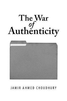 The War of Authenticity