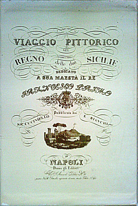 Viaggio pittorico nel Regno delle due Sicilie