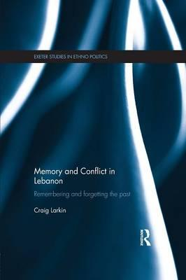 Memory and Conflict in Lebanon